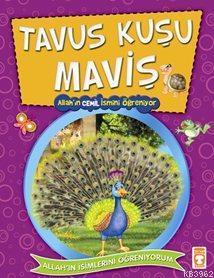 Tavus Kuşu Maviş Allah'ın Cemil İsmini Öğreniyor