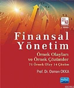 Finansal Yönetim Örnek Olayları ve Örnek Çözümler