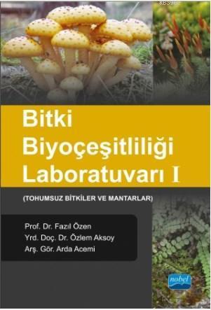 Bitki Biyoçeşitliliği Laboratuvarı I