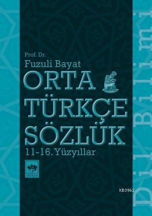 Orta Türkçe Sözlük