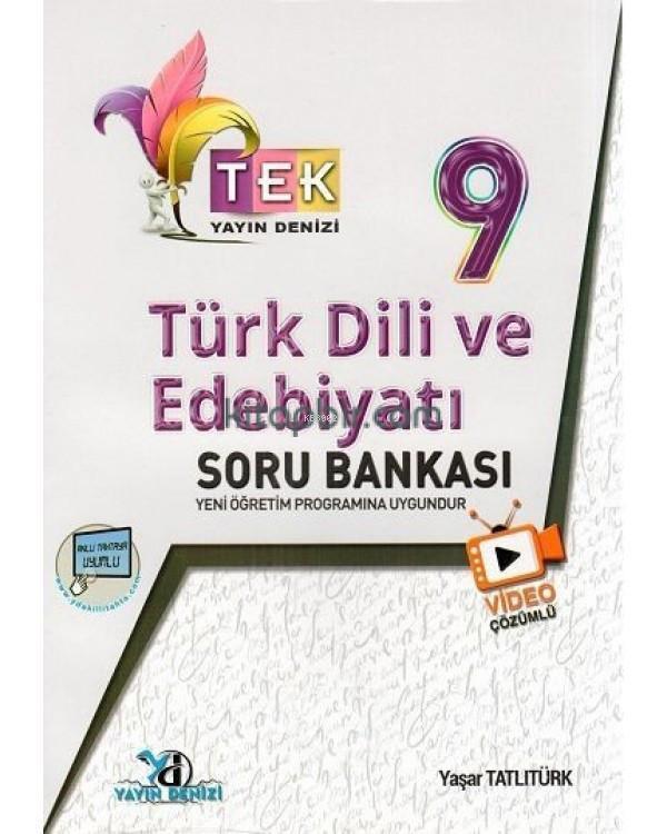 9.Sınıf Tek Vd.Çöz. S.B. Türk Edebiyatı - 2019-20