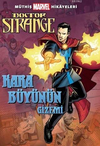 Müthiş Marvel Hikâyeleri Doctor Strange Kara Büyünün Gizemi