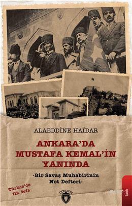 Ankara da Mustafa Kemal'in Yanında