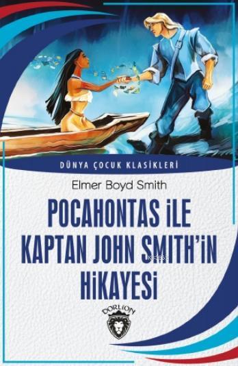 Pocahontas ile Kaptan John Smith'in Hikayesi