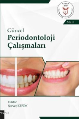 Güncel Periodontoloji Çalışmaları