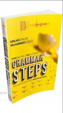 YDS Grammar Steps Başlangıçtan Orta Düzeye İngilizce Dil Bilgisi Konu Anlatımlı