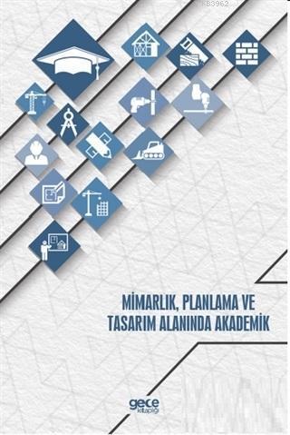 Mimarlık Planlama ve Tasarım Alanında Akademik
