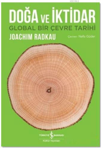 Doğa ve İktidar; Global Bir Çevre Tarihi