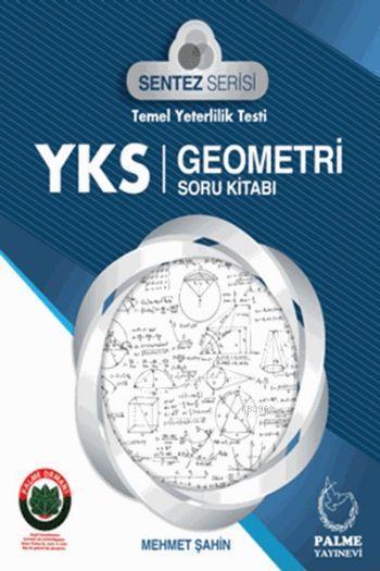 2018 YKS Sentez Serisi Temel Yeterlilik Testi Geometri Soru Kitabı