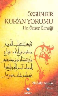 Özgün Bir Kur'an Yorumu; Hz. Ömer Örneği