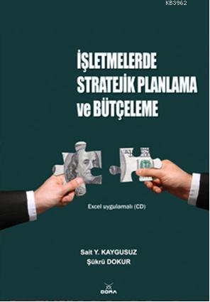 İşletmelerde Stratejik Planlama ve Bütçeleme