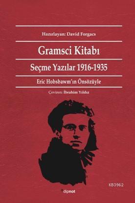Gramsci Kitabı; Seçme Yazılar 1916-1935