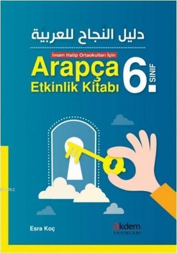 İmam Hatip Ortaokulları İçin Arapça Etkinlik Kitabı (6. sınıf )