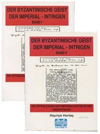 Der Byzantınısche Geist Der Imperial Intrigen Band-2