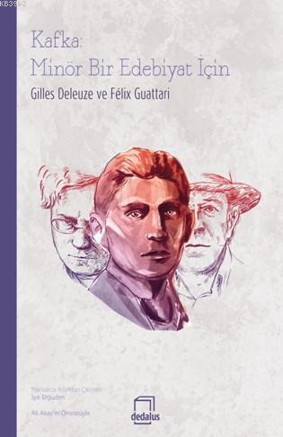 Kafka; Minör Bir Edebiyat İçin
