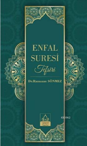 Enfal Suresi Tefsiri (Ciltli)