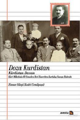 Doza Kurdistan - Kürdistan Davası; Kürt Milletinin 60 Seneden Beri Esaretten Kurtuluş Savaşı Hatıratı