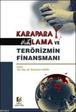 Karapara Aklama ve Terörizmin Finansmanı