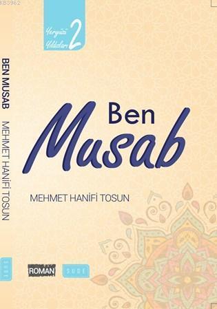Ben Musab (Biyografik Roman)
