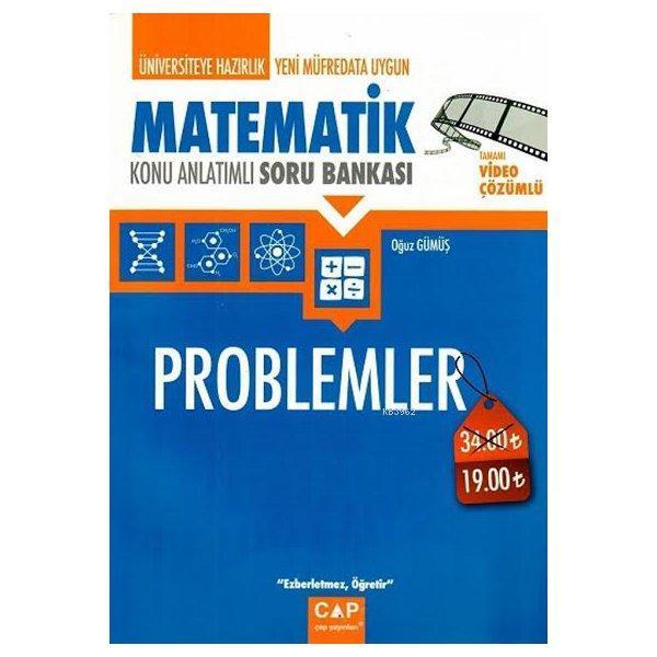 Çap Yayınları Üniversiteye Hazırlık Matematik Problemler Konu Anlatımlı Soru Bankası Çap