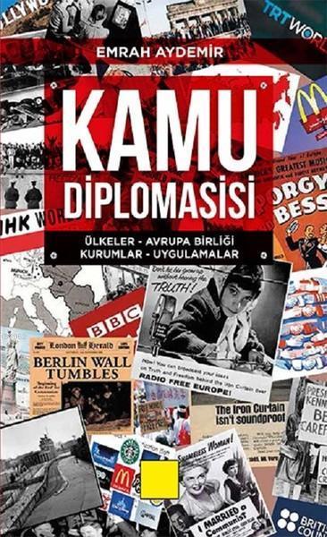 Kamu Diplomasisi Ülkeler - Avrupa Birliği - Kurumlar - Uygulamalar