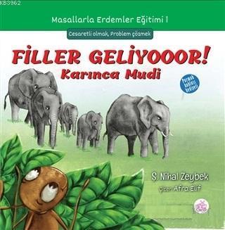 Filler Geliyooor! Karınca Mudi; Masallarla Erdemler Eğitimi - 1