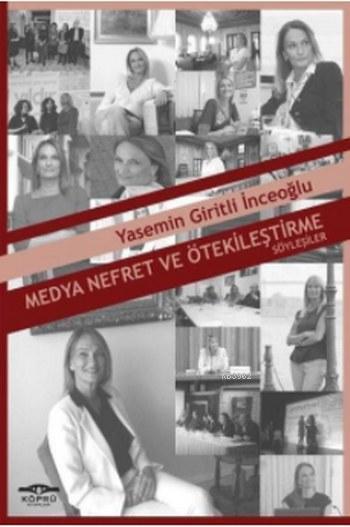 Medya Nefret ve Ötekileştirme