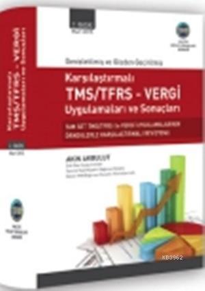 Karşılaştırmalı TMS/TFRS Vergi Uygulamaları ve Sonuçları