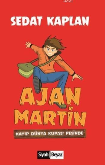 Ajan Martin; Kayıp Dünya Kupası Peşinde