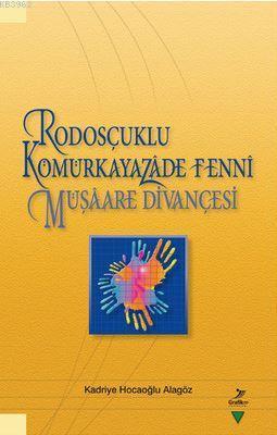 Rodosçuklu Kömürkayazade Fenni Müşaare Divançesi