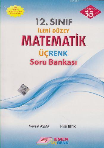 12. Sınıf İleri Düzey Matematik Üçrenk Soru Bankası