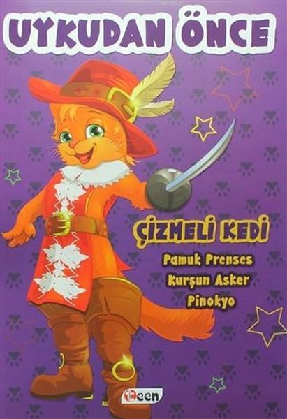 Uykudan Önce Çizmeli Kedi; Pamuk Prenses / Kurşun Asker / Pinokyo