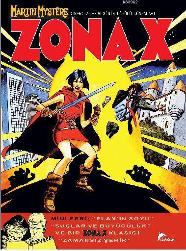 Zona X 7; Elan'ın Soyu : Suçlar Ve Büyüler / Zamansız Şehir