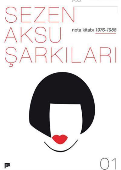 Sezen Aksu Şarkıları Nota Kitabı 01; 1976/1988