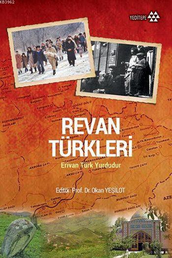 Revan Türkleri; Erivan Türk Yurdudur