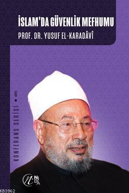 İslam'da Güvenlik Mefhumu; Konferans Serisi - 6