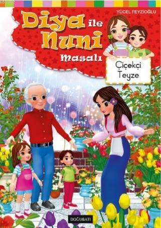 Çiçekçi Teyze Diya ile Nuni Masal Dizisi