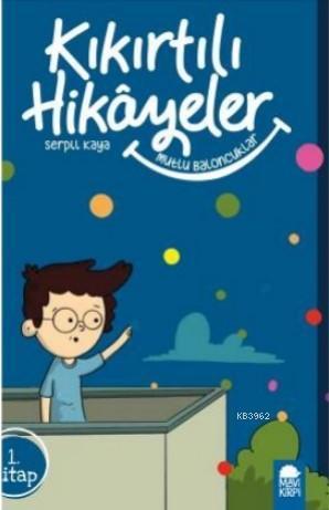 Mutlu Baloncuklar - Kıkırtılı Hikayeler 1 Kitap; 3 Sınıf Okuma Kitabı