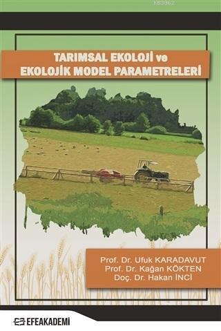 Tarımsal Ekoloji ve Ekolojik Model Parametreleri