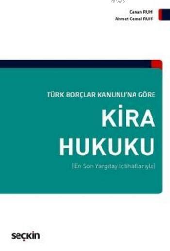 Kira Hukuku (Ciltli); Türk Borçlar Kanununa Göre