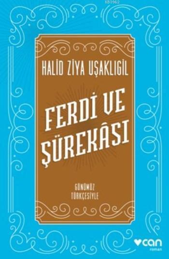 Ferdi Ve Şürekası; Günümüz Türkçesiyle