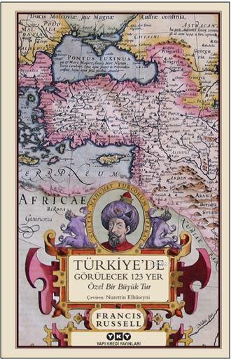 Türkiye'de Görülecek 123 Yer; Özel Bir Büyük Tur