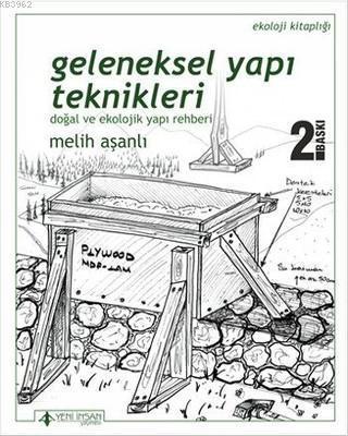 Geleneksel Yapı Teknikleri; Doğal ve Ekolojik Yapı Rehberi