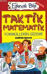 Taktik Matematik; Formüllerin Gizemi