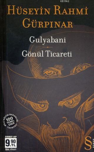 Gulyabani (Cep Boy); Gönül Ticareti