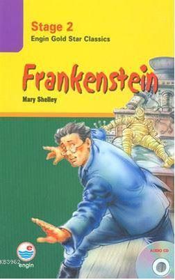 Stage 2 - Frankenstein; Engin Gold Star Classics