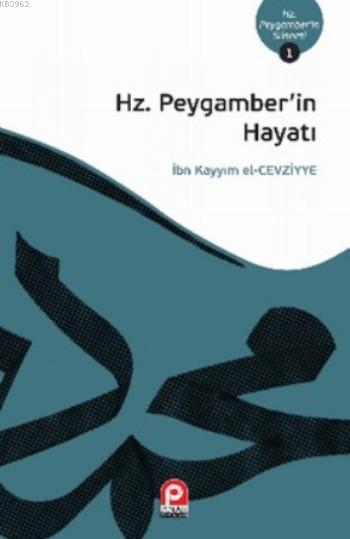 Hz.Peygamber'in Hayatı; Hz. Peygamber'in Sünneti 1