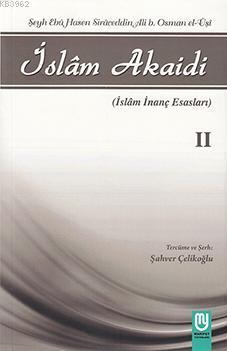 İslam Akaidi II; İslam İnanç Esasları