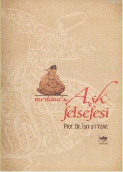 Mevlana'da Aşk Felsefesi