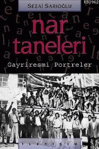 Nar Taneleri: Gayriresmi Portreler